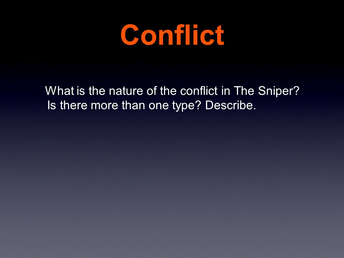 High School Essay Conflict What Is The Nature Of The Conflict In The Sniper Essay On Good Health also How To Write A Good Thesis Statement For An Essay A Short Story The Sniper By Liam Oflaherty  Ppt Video Online  Hamlet Essay Thesis