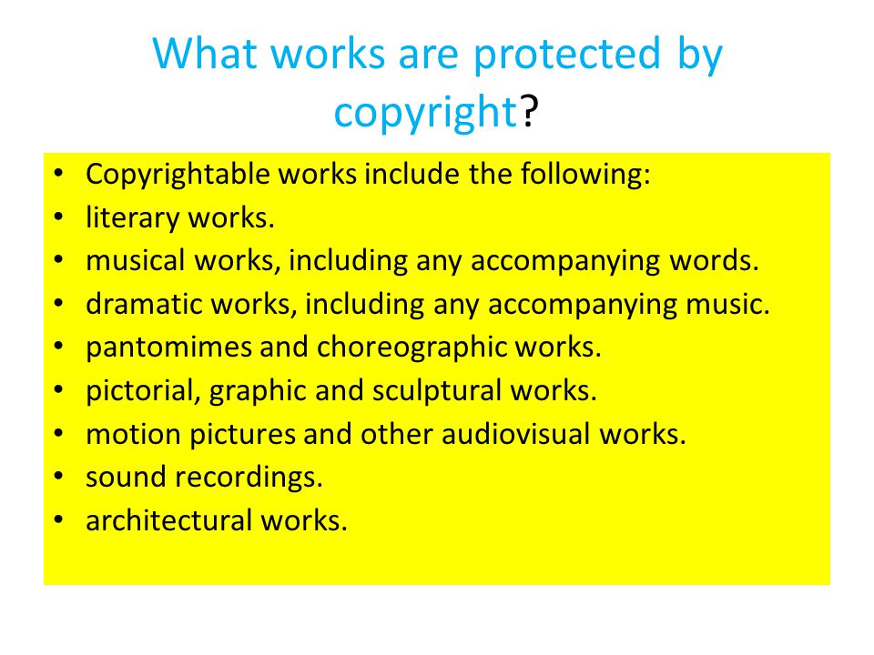 What works are protected by copyright