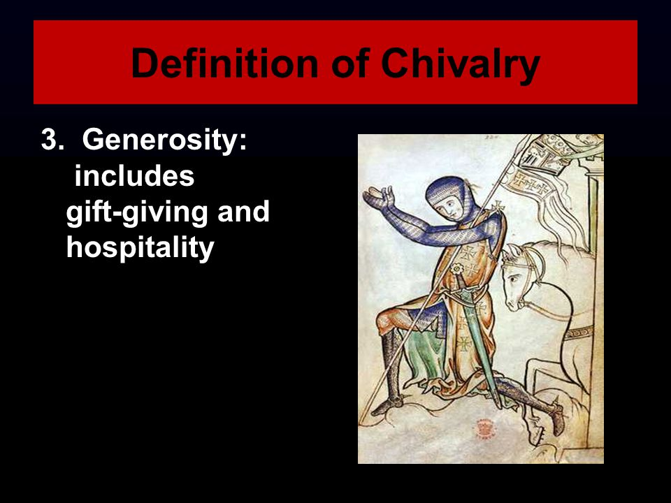 What is the definition of chivalry