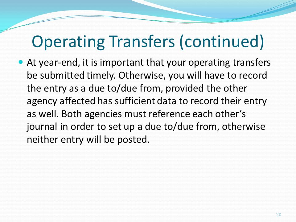 Operating Transfers (continued)