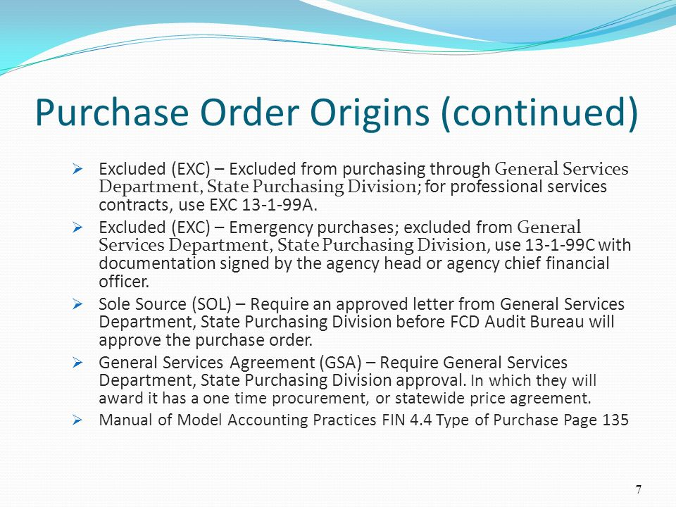 Purchase Order Origins (continued)