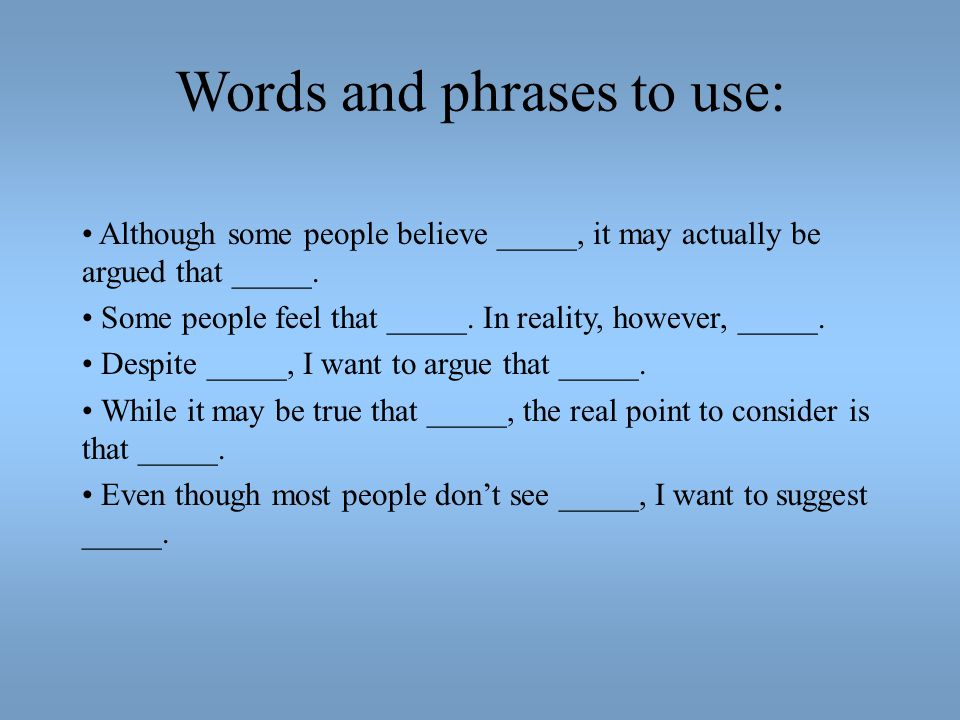 Words and phrases to use: