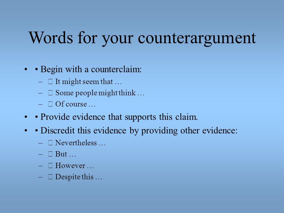 Words for your counterargument