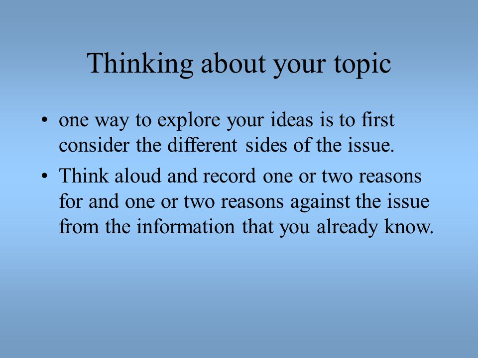 Thinking about your topic