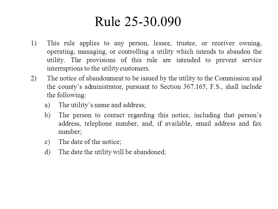 Rule 25-30.039 Continued The effective date of the name change or corporate reorganization;