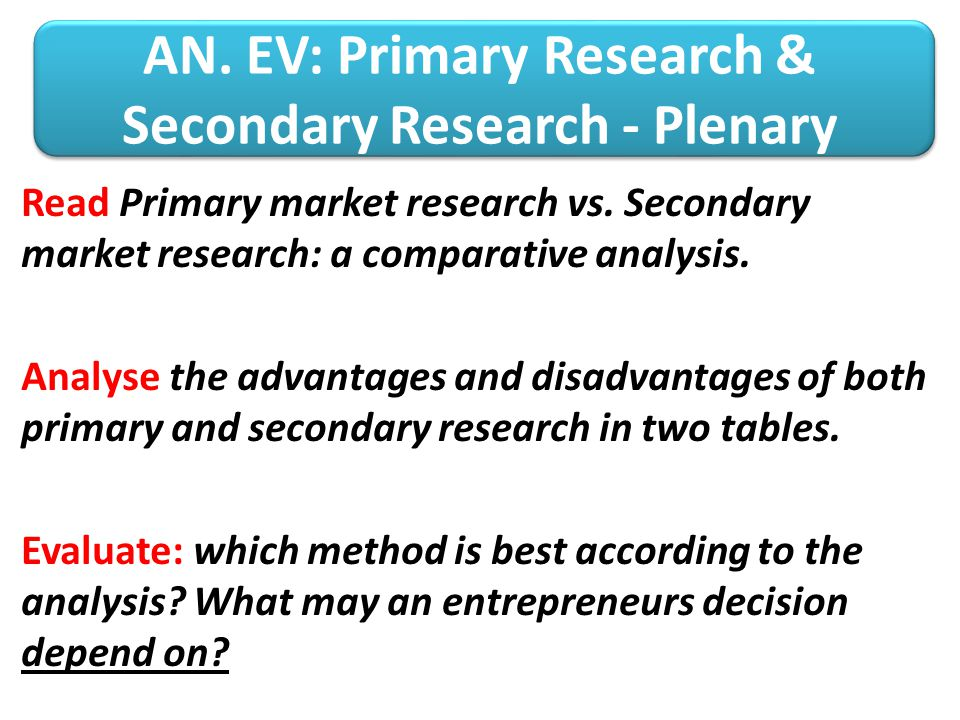 AN. EV: Primary Research & Secondary Research - Plenary