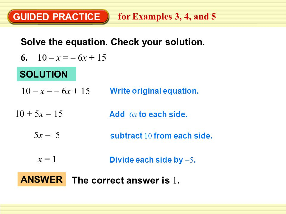 Solve the equation. Check your solution.