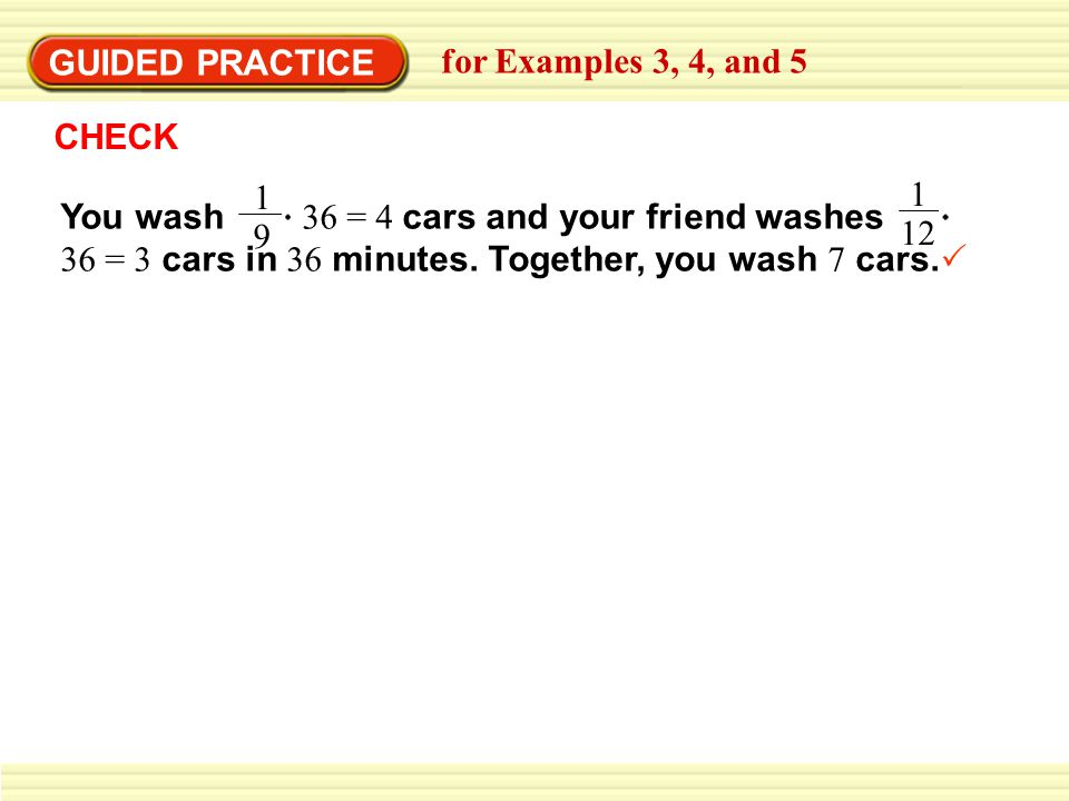 EXAMPLE 5 GUIDED PRACTICE. for Examples 3, 4, and 5. CHECK.