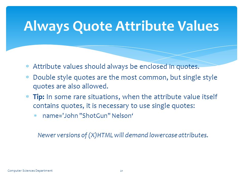 Always Quote Attribute Values