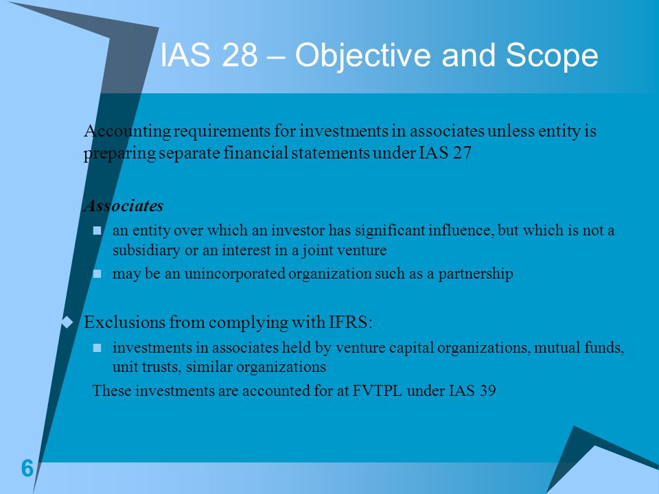 IAS 28 – Objective and Scope
