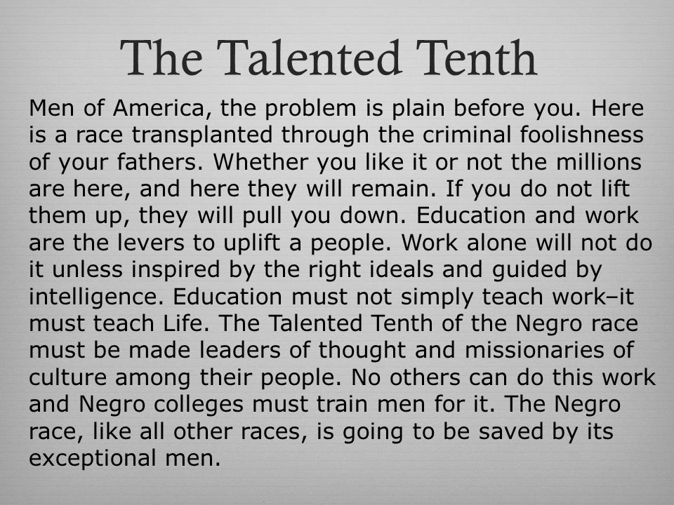 The Talented Tenth