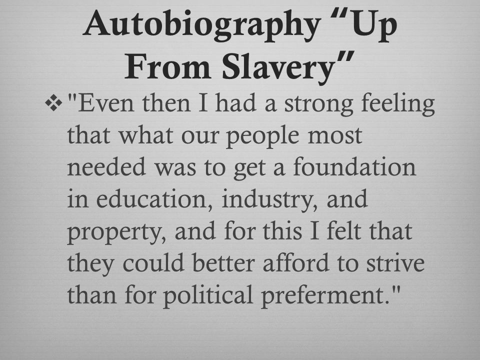 Autobiography Up From Slavery