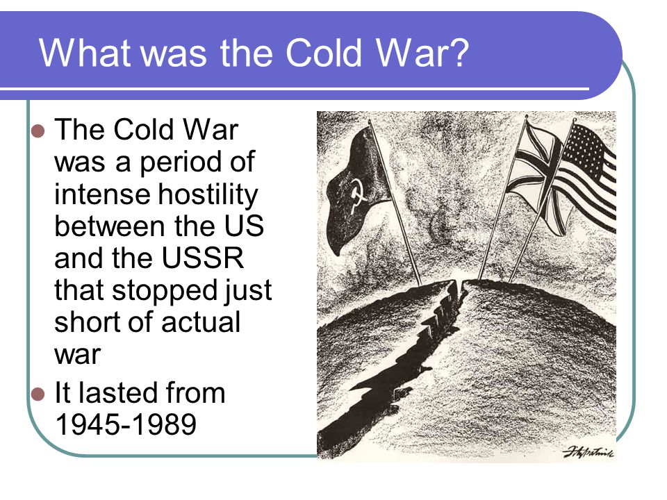 The Cold War from As you move through the PowerPoint, take
