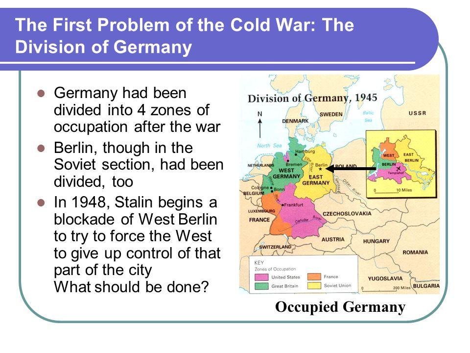 The First Problem of the Cold War: The Division of Germany