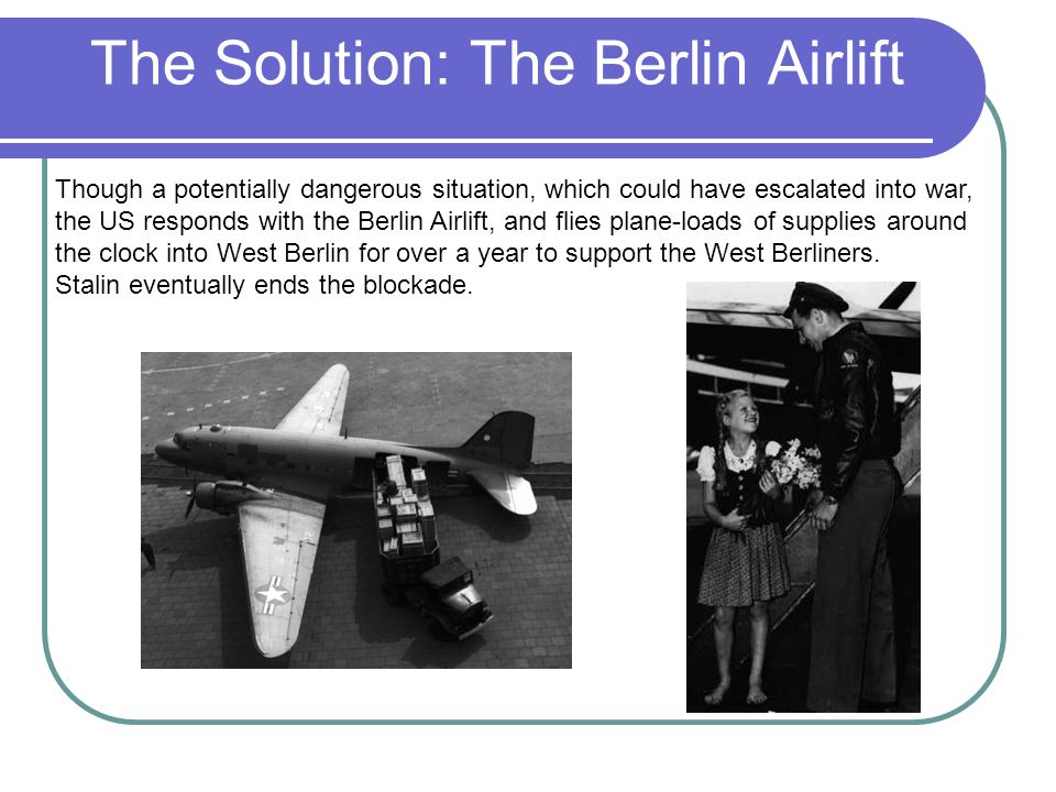 The Solution: The Berlin Airlift