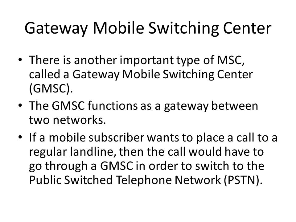 Gateway Mobile Switching Center