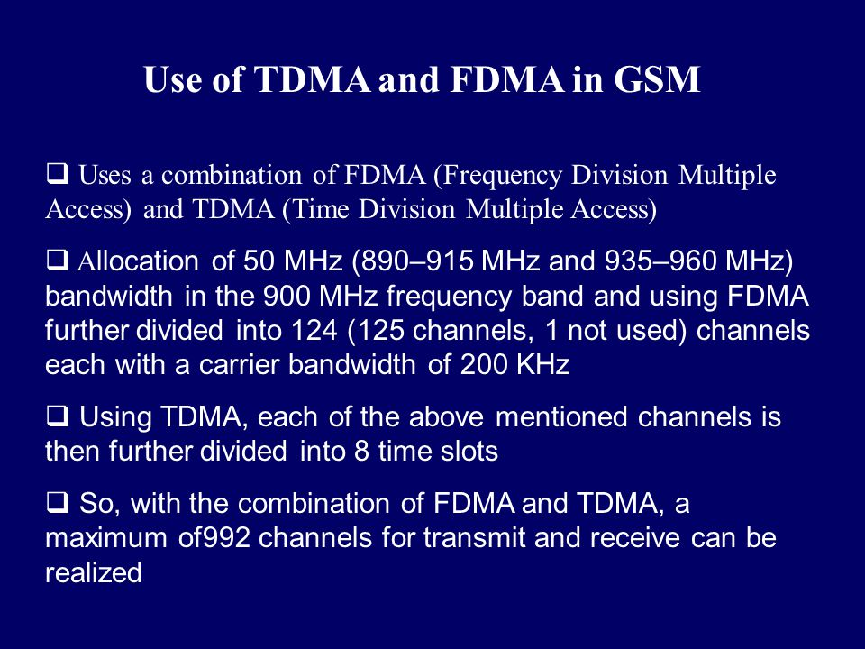 Use of TDMA and FDMA in GSM