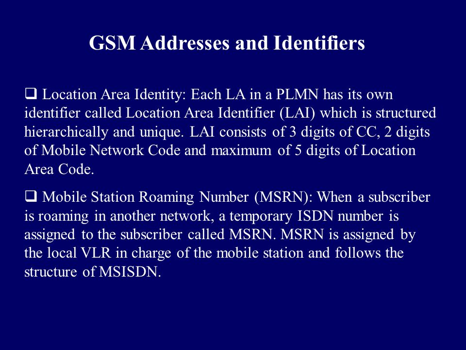 GSM Addresses and Identifiers