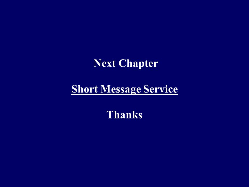 Next Chapter Short Message Service Thanks