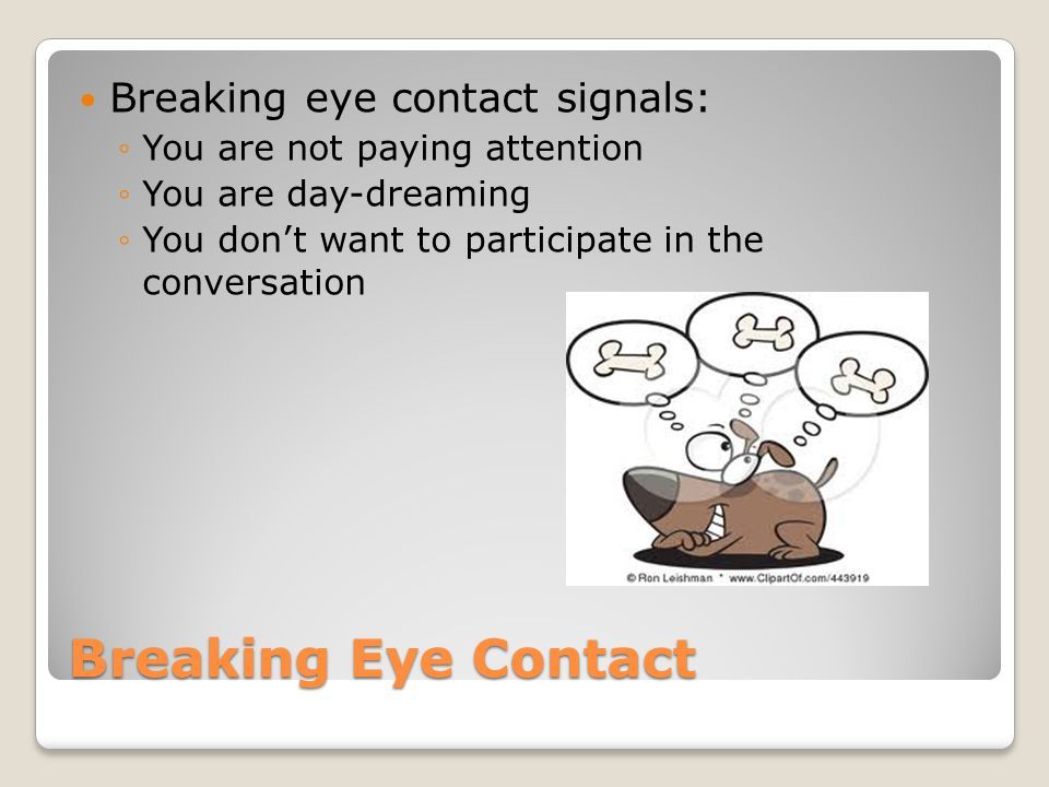 breaking eye contact