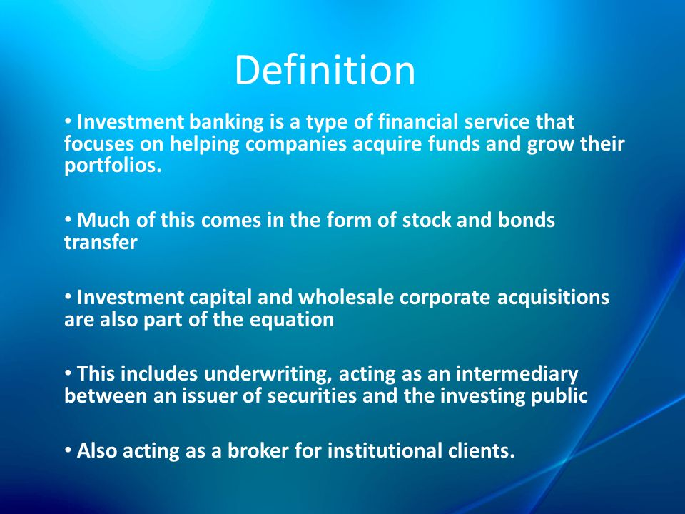 role of investment banker essay The role of investment bankersinvestment bankers play a significant role in the economic life of a country these institutions promote investment opportunities and cause high level funds float in the market.