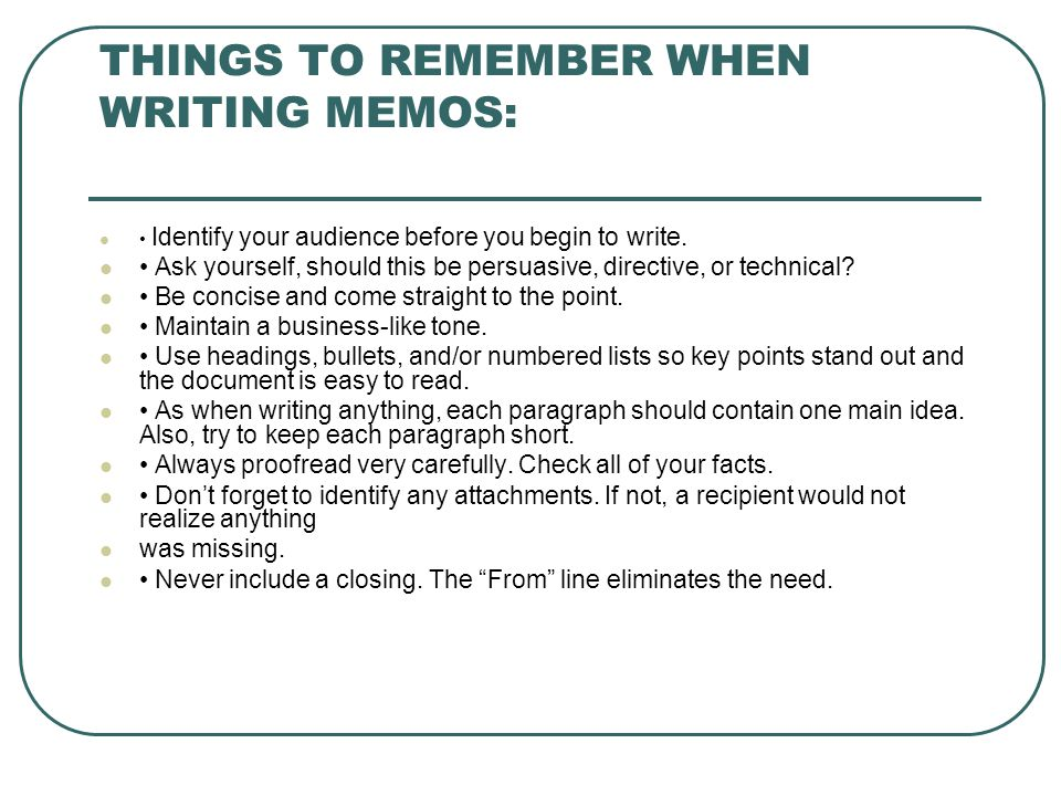 things to remember when writing memos