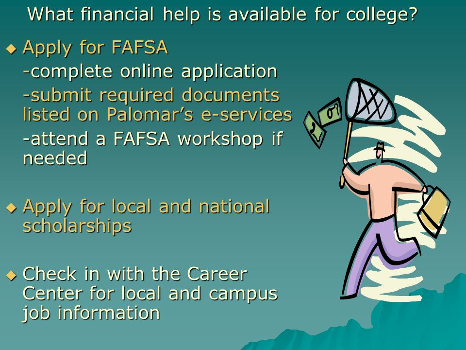 What financial help is available for college