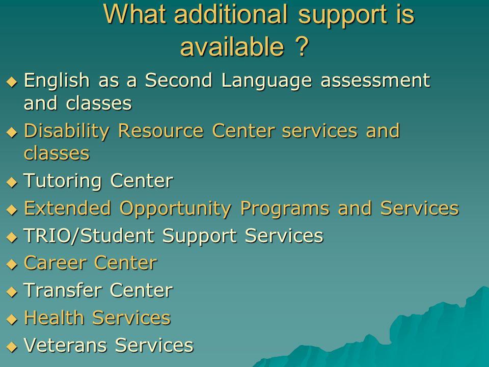 What additional support is available
