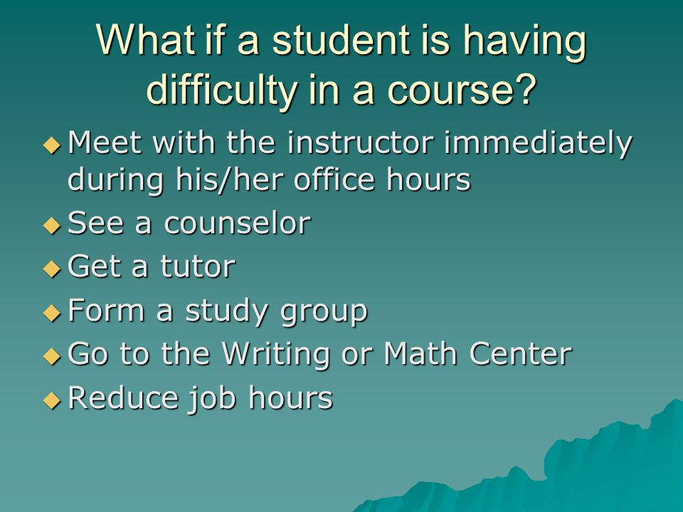 What if a student is having difficulty in a course