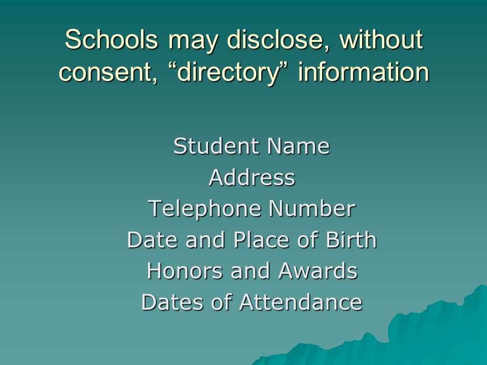 Schools may disclose, without consent, directory information