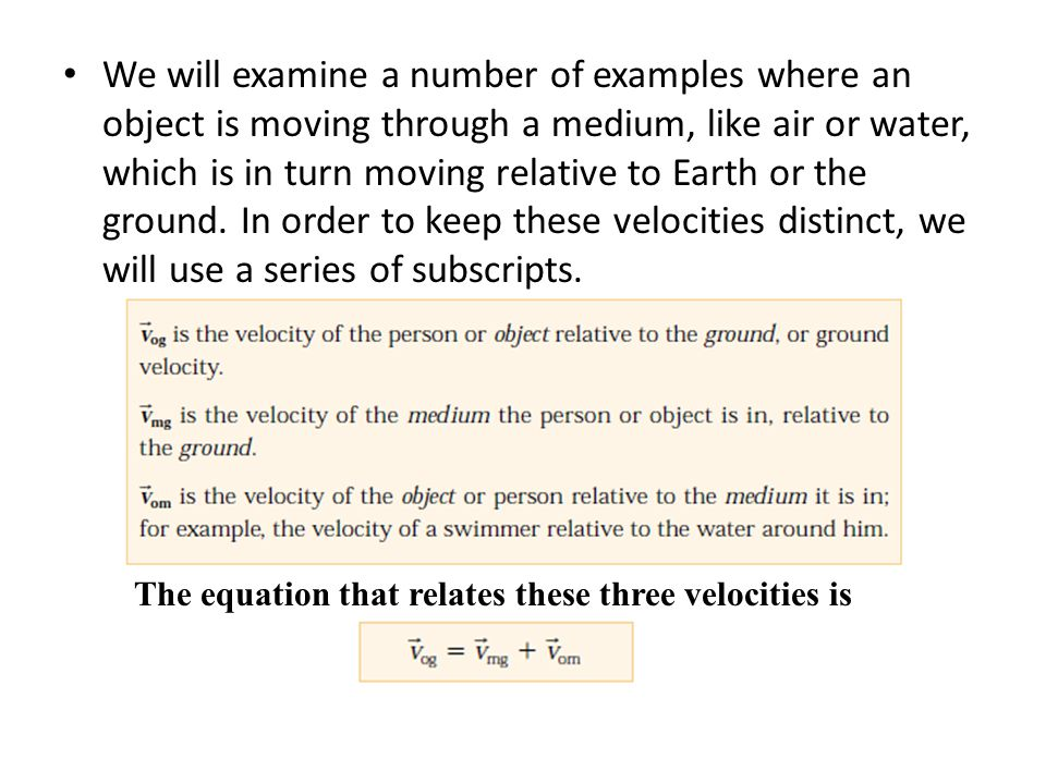 The equation that relates these three velocities is