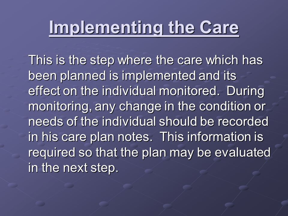 Implementing the Care