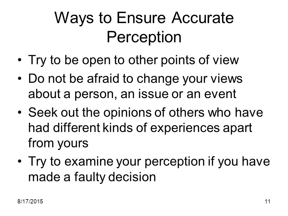 Ways to Ensure Accurate Perception