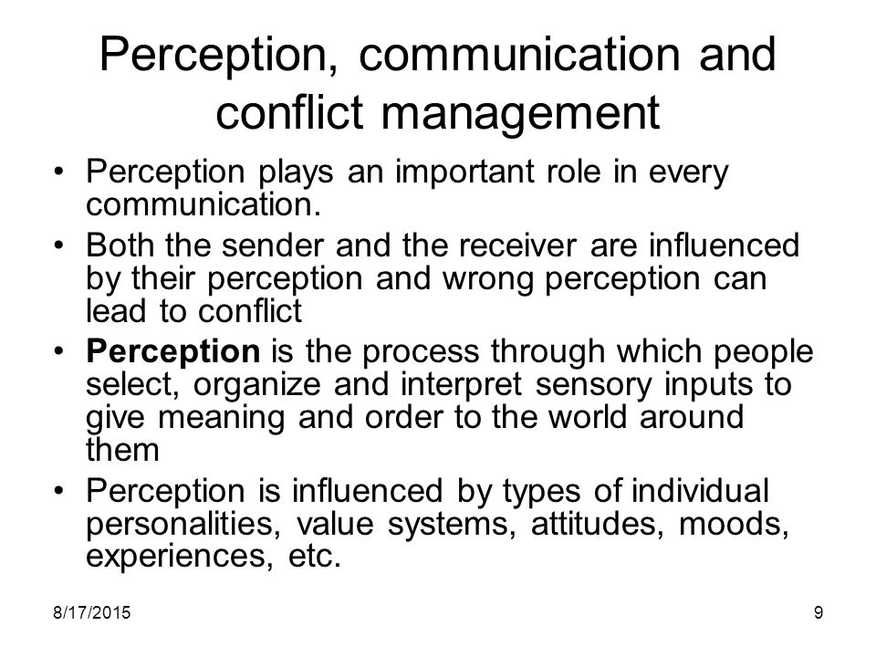 Perception, communication and conflict management