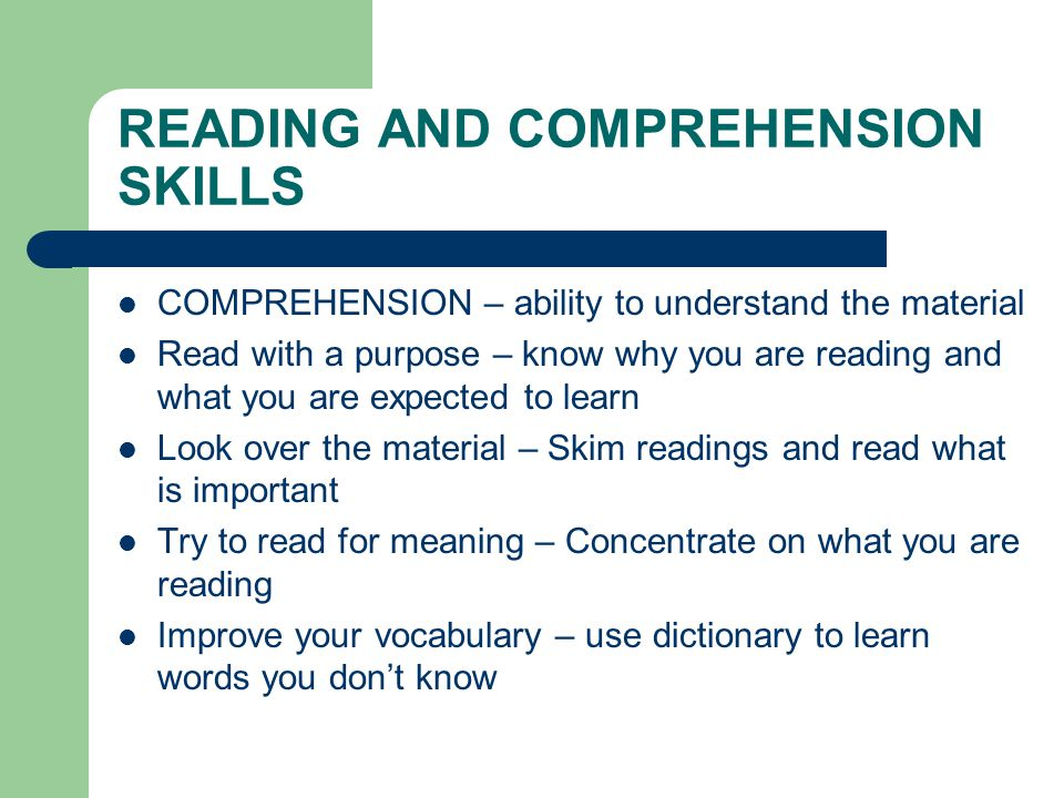 READING AND COMPREHENSION SKILLS