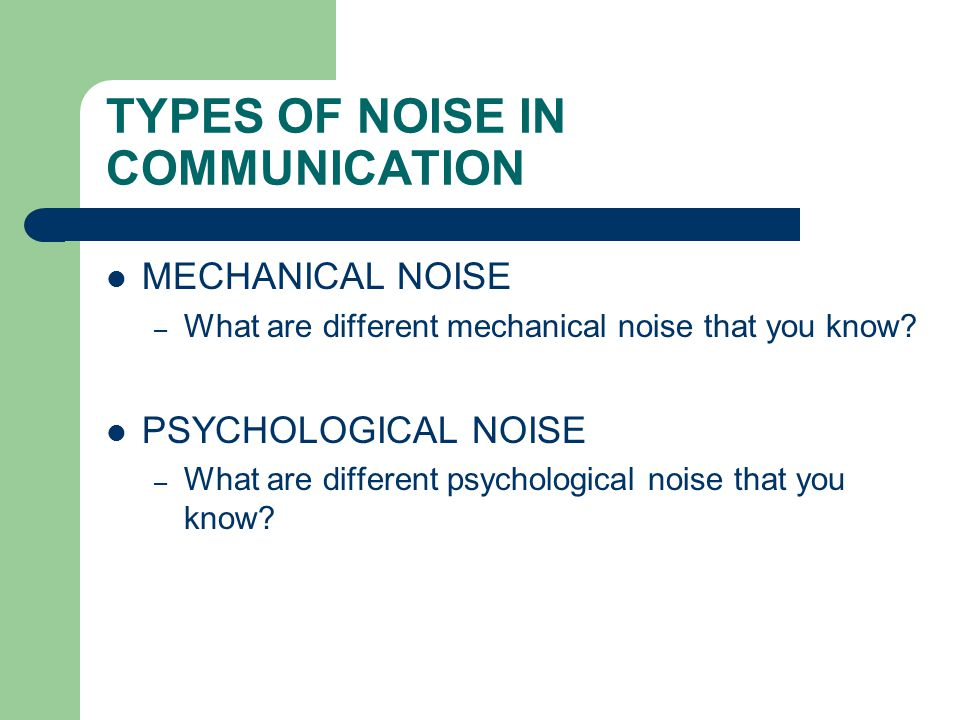 TYPES OF NOISE IN COMMUNICATION