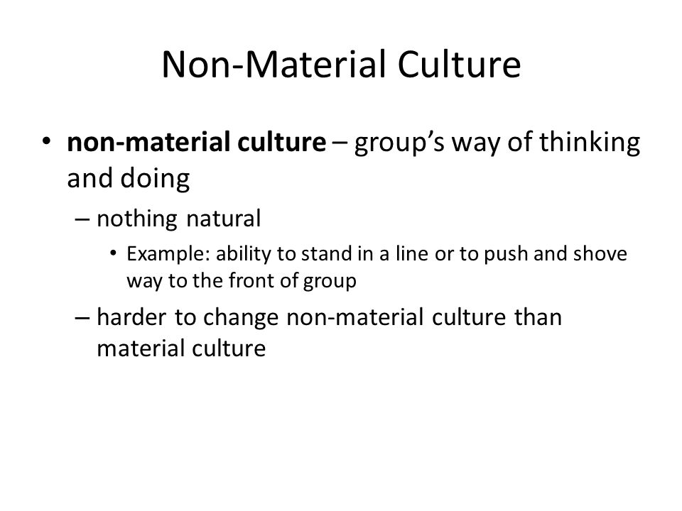 what is a non example of culture