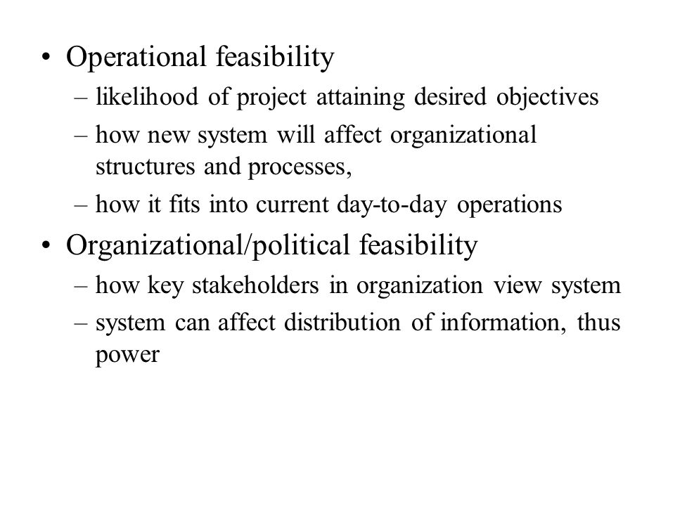 Feasibility Study: Economic feasibility Technical feasibility - ppt ...