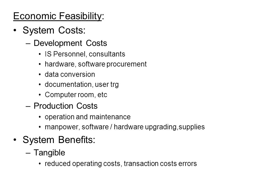 Feasibility Study Economic Feasibility Technical
