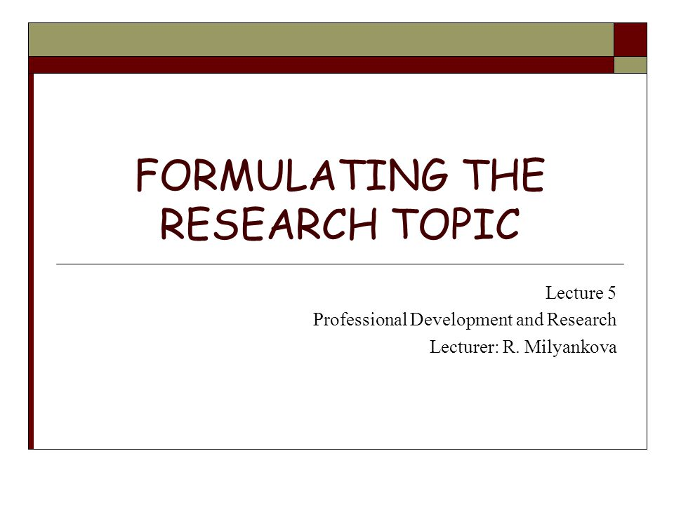 formulating a research topic