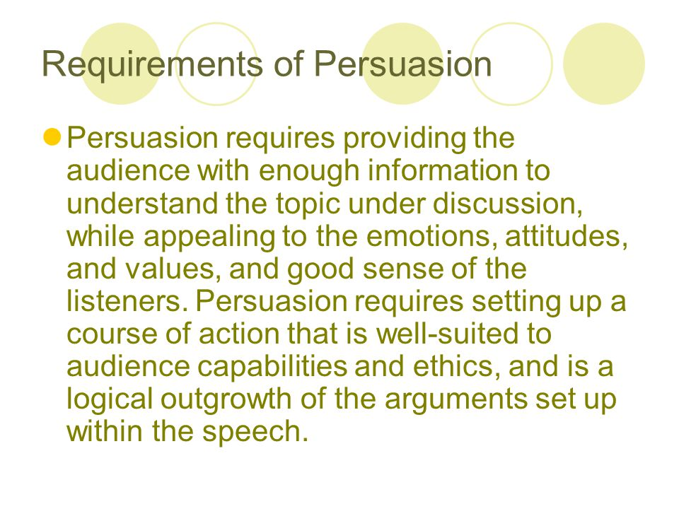 Requirements of Persuasion