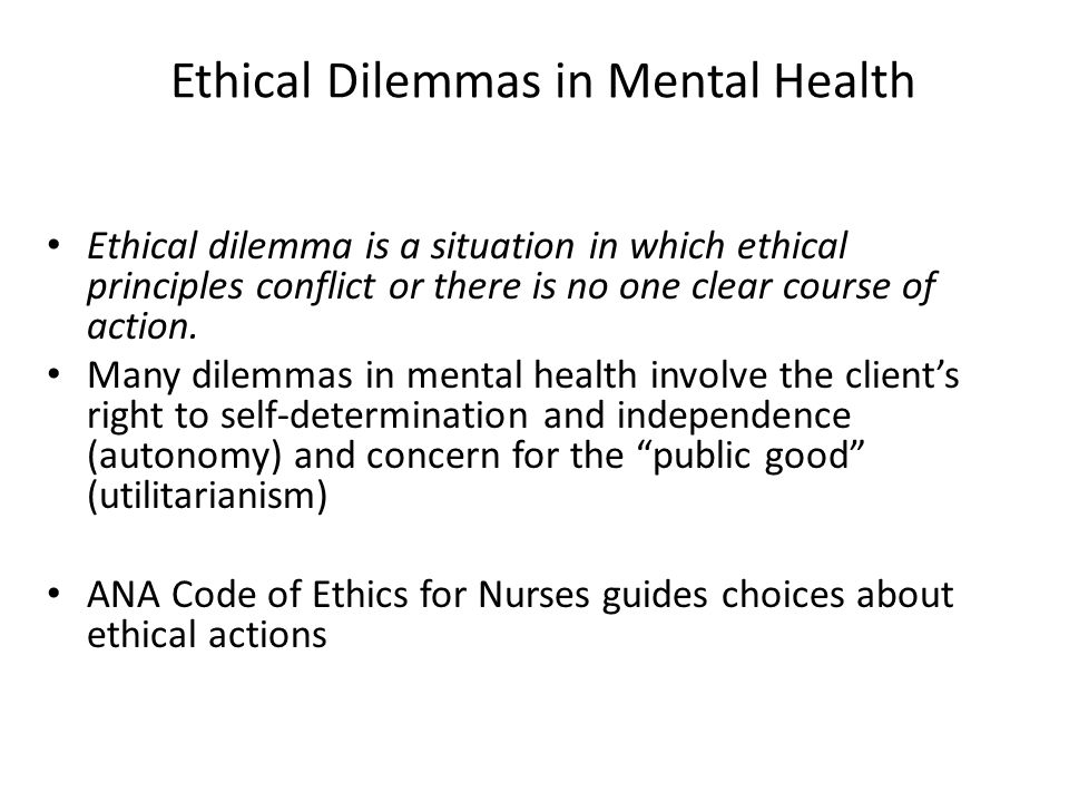 ethical dilemmas faced by mental health nurses