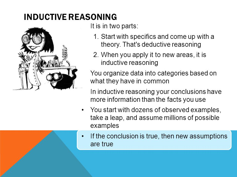 Inductive Reasoning It is in two parts: