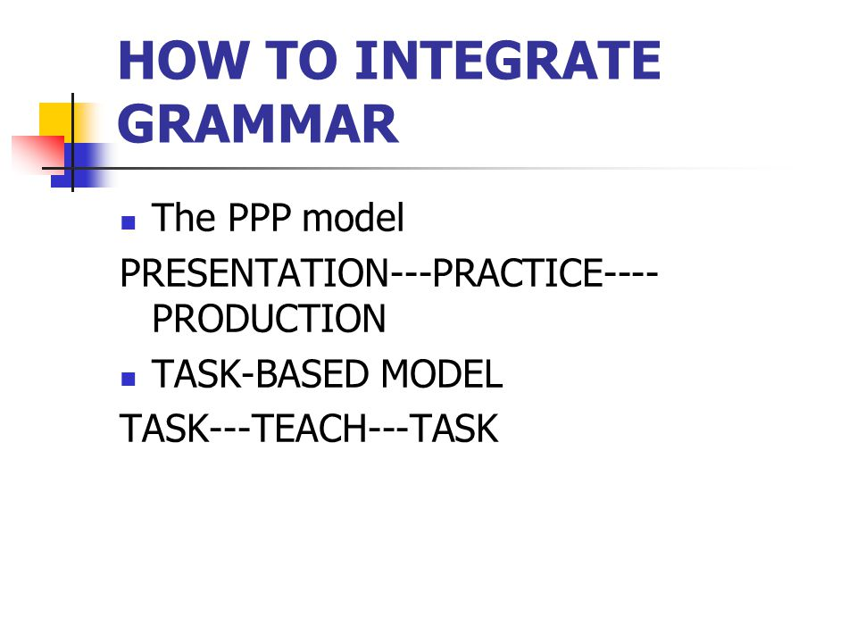 HOW TO INTEGRATE GRAMMAR