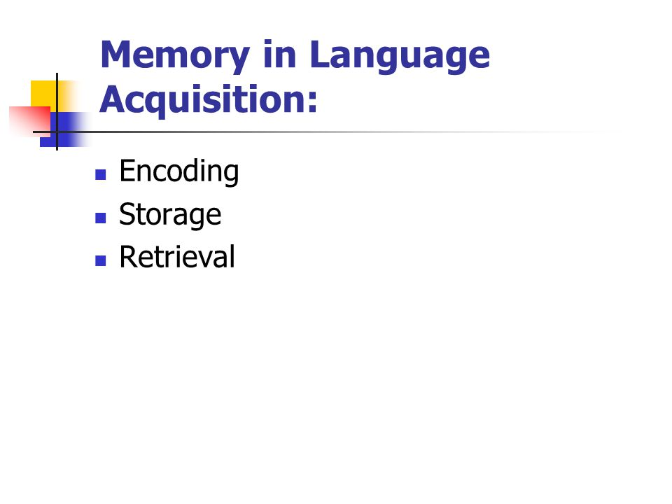 Memory in Language Acquisition: