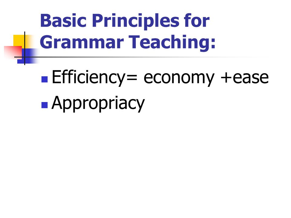Basic Principles for Grammar Teaching: