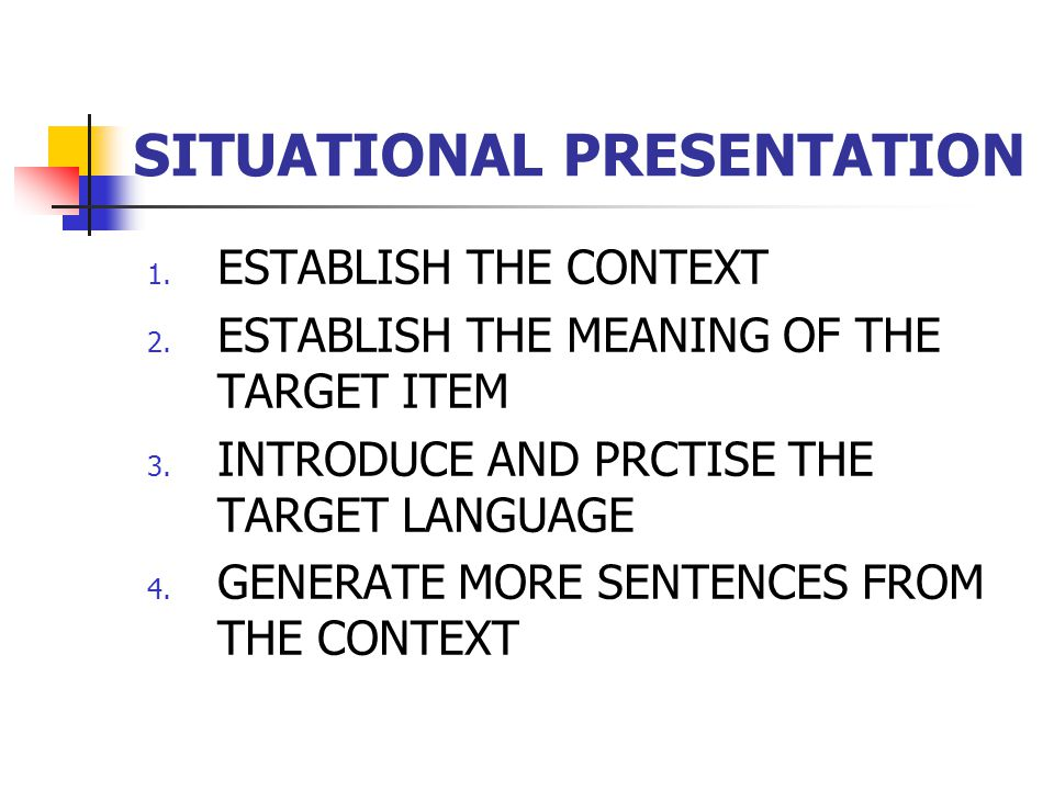 SITUATIONAL PRESENTATION