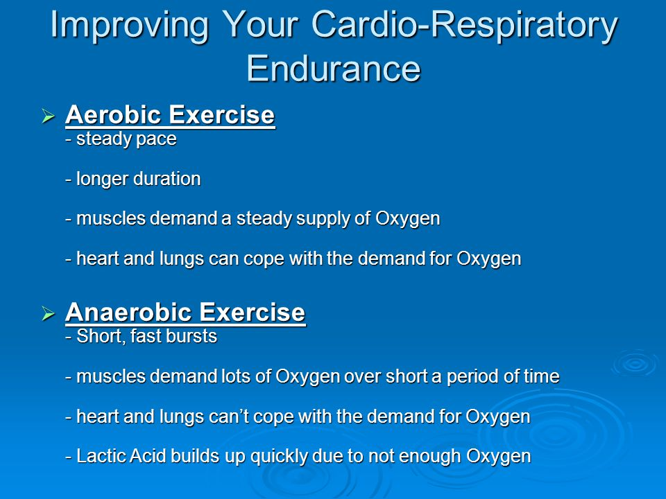 Improving Your Cardio-Respiratory Endurance
