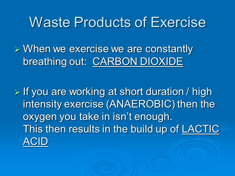 Waste Products of Exercise