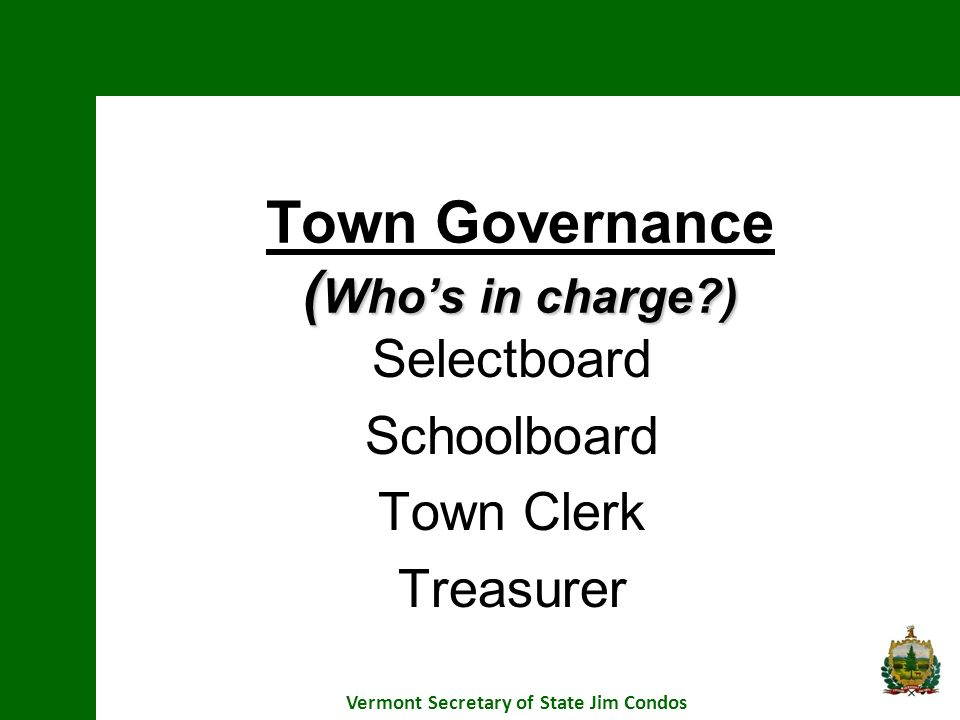 Town Governance (Who's in charge )